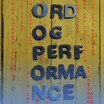 Performance og Ord